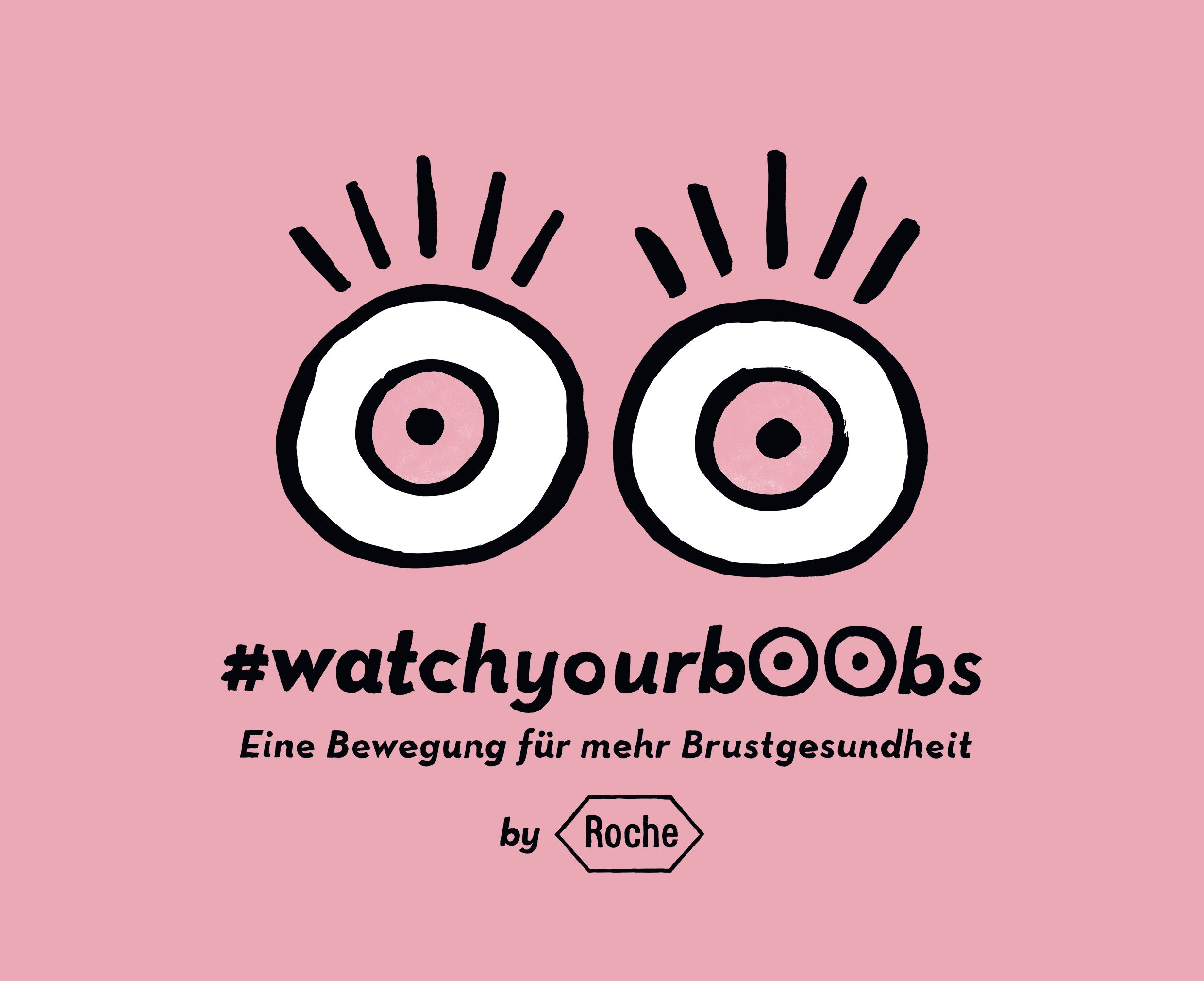 Kampagnenvisual #watchyourboobs   © Roche